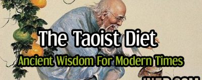 The Taoist Diet - Ancient Wisdom For Modern Times
