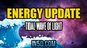 Energy Update - TIDAL WAVE of LIGHT