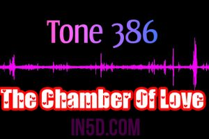 Tone 386 – The Chamber Of Love