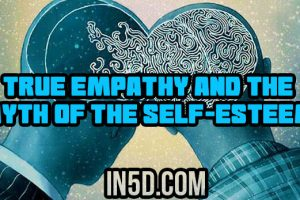 True Empathy And The Myth Of The Self-Esteem