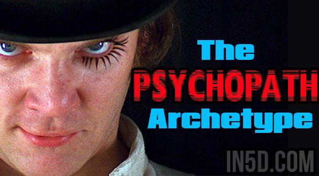 The Psychopath Archetype
