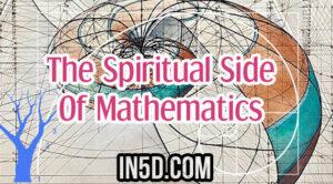 The Spiritual Side Of Mathematics