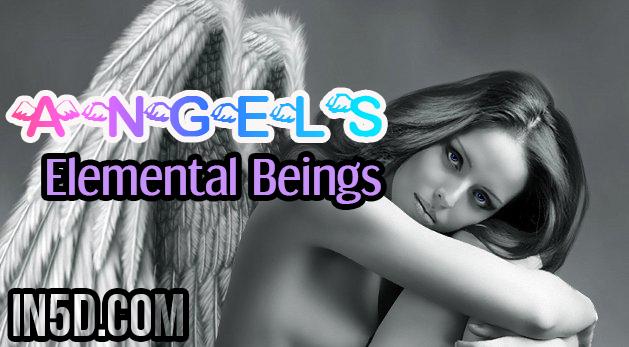 Angels: Elemental Beings