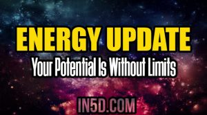 Energy Update - Your Potential Is Without Limits