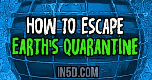How To Escape Earth's Quarantine