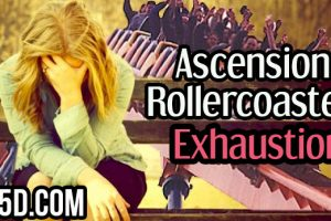 Ascension Rollercoaster Exhaustion
