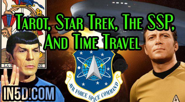 Tarot, Star Trek, The SSP, And Time Travel