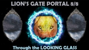 Lion's Gate Portal 8/8: Through The Looking Glass 3D To 5D