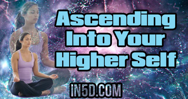 Ascending Into Your Higher Self