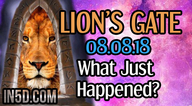 8/8 Lion's Gate - What Just Happened?