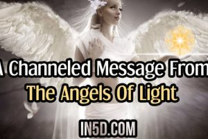 A Channeled Message From The Angels Of Light