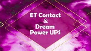 ET Contact, Dream Power Ups & Negative Entities