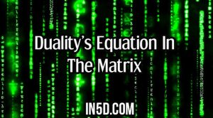 Duality's Equation In The Matrix