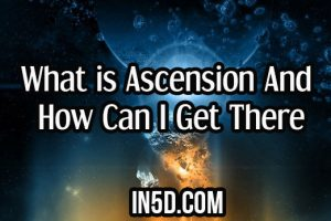 What is Ascension And How Can I Get There