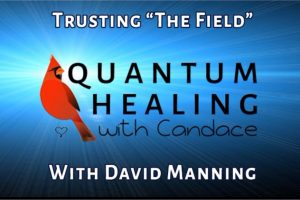 QHwC Trusting the Field David Manning