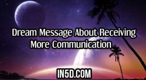 Dream Message About Receiving More Communication