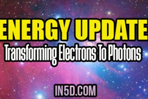 Energy Update – Transforming Electrons To Photons
