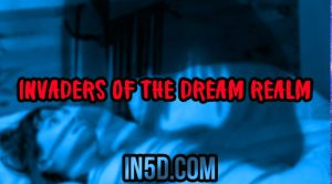 Invaders Of The Dream Realm