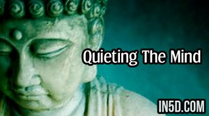 Quieting The Mind