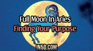 Full Moon In Aries: Finding Your Purpose