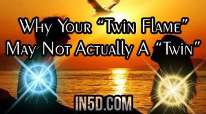 "Why Your ""Twin Flame"" May Not Actually A ""Twin"""