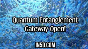 Quantum Entanglement Gateway Open!