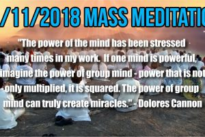 11/11/2018 Mass Meditations 11:11 AM EST & 2:00 PM EST