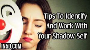 Tips To Identify And Work With Your Shadow Self