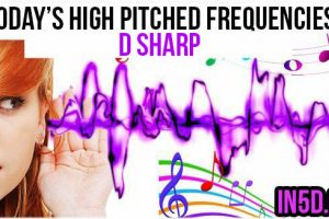 DEC. 2, 2018 HIGH PITCHED FREQUENCY KEY D SHARP