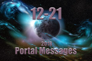 12/21 Portal Messages 2018 – Star Mother