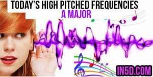 DEC 6, 2018 HIGH PITCHED FREQUENCY KEY A MAJOR