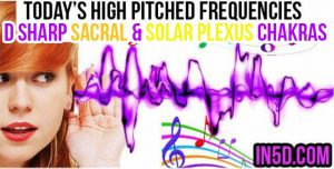 DEC 20, 2018 HIGH PITCHED FREQUENCY KEY D SHARP SACRAL & SOLAR PLEXUS CHAKRAS