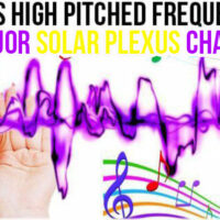 JUNE 25, 2019 HIGH PITCHED FREQUENCY KEY E MAJOR – SOLAR PLEXUS
