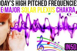 AUGUST 6, 2019 HIGH PITCHED FREQUENCY KEY E MAJOR – SOLAR PLEXUS