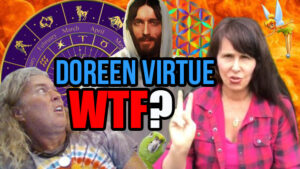 What's Up With Doreen Virtue? WTF???