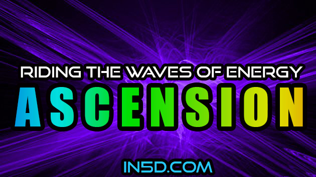 Riding The Waves Of Ascension Energy