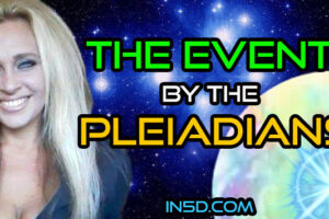 The Event By The Pleiadians