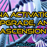 DNA Activation, Upgrade, and Ascension
