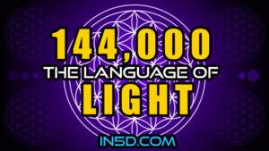 144,000 The Language of Light