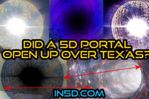Did A 5D Portal Open Up Over Texas?