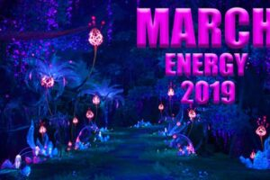 MARCH ENERGY 2019: The Truth Of Your Spiritual Path