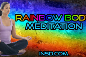 Rainbow Body Meditation