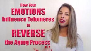 How Your EMOTIONS Influence Telomeres To REVERSE Your Aging Process