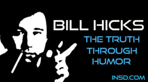 Bill Hicks - The TRUTH Through Humor