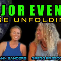 MAJOR EVENTS ARE UNFOLDING!  With Kerri Ann Sanders And Gregg Prescott