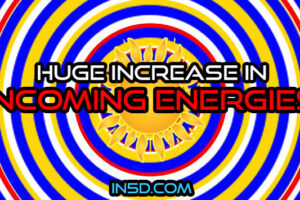 Huge Increase In Incoming Energies