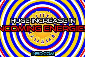 Huge Increase In Incoming Energies