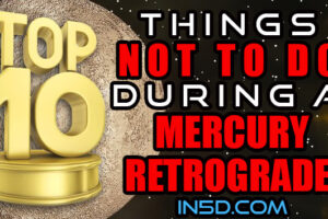 TOP 10 Things NOT To Do During A Mercury Retrograde!