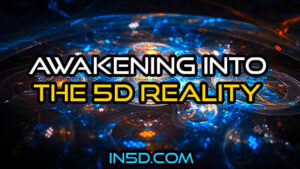 Awakening Into The 5D Reality