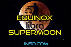 Equinox Supermoon